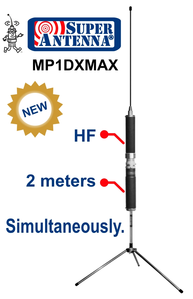Super Antenna MP1DXMAX with HF and 2 meters Simultaneously